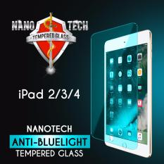 Nanotech Ipad 2 3 4 Anti Blue Light Tempered Glass Screen Protector Blue Version Full Coverage Best Price