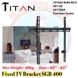 Store Titan Fixed Tv Mounting Tv Bracket Sgb 400 Titan On Singapore