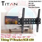 Price Titan Tilting Tv Mounting Tv Bracket Sgb 430 Titan Singapore