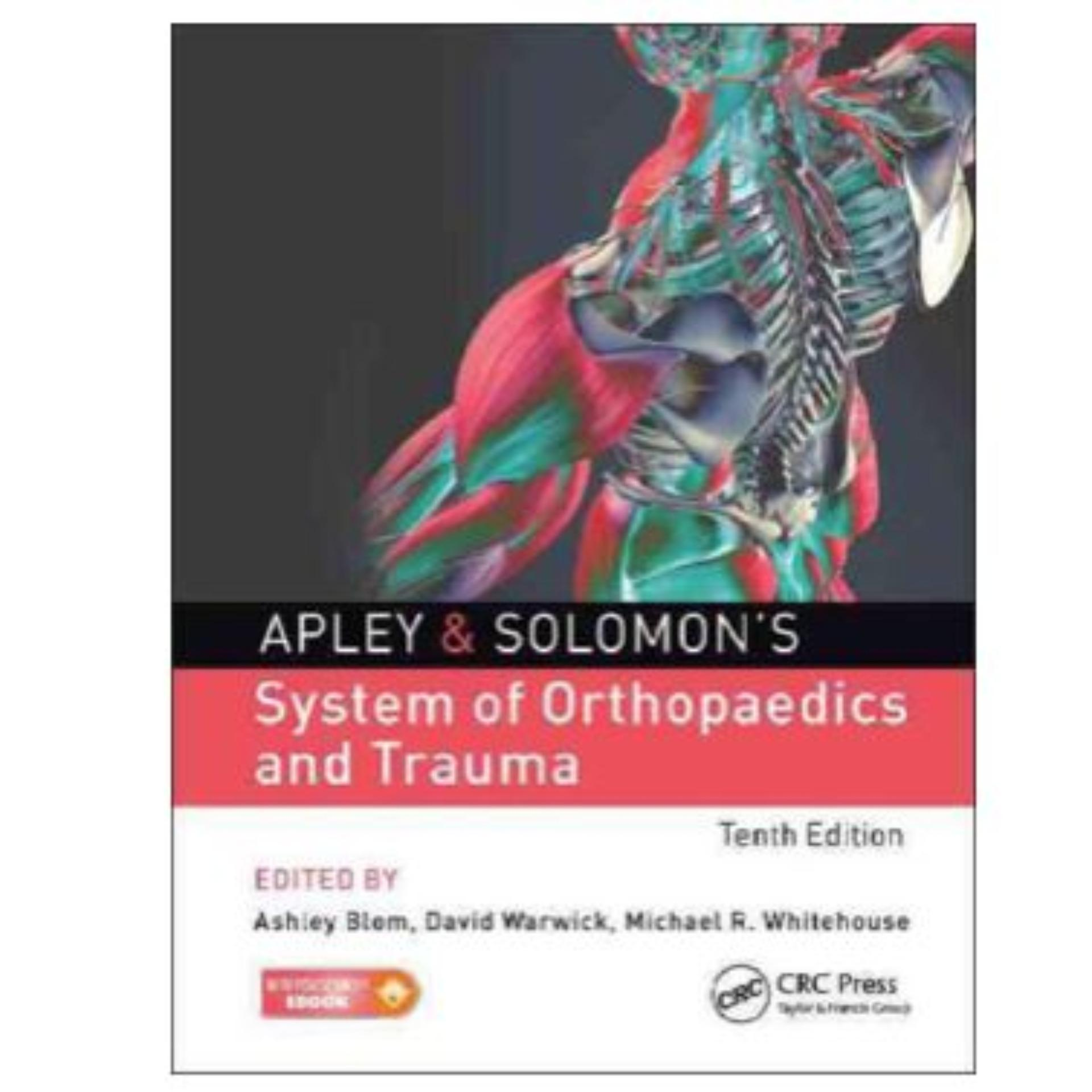 Apley & Solomons System of Orthopaedics and Trauma 10 th edition ebook