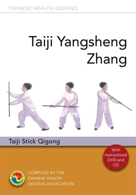 Taiji Yangsheng Zhang: Taiji Stick Qigong (Author: Chinese Health Qigong Association; ISBN: 9781848191945)