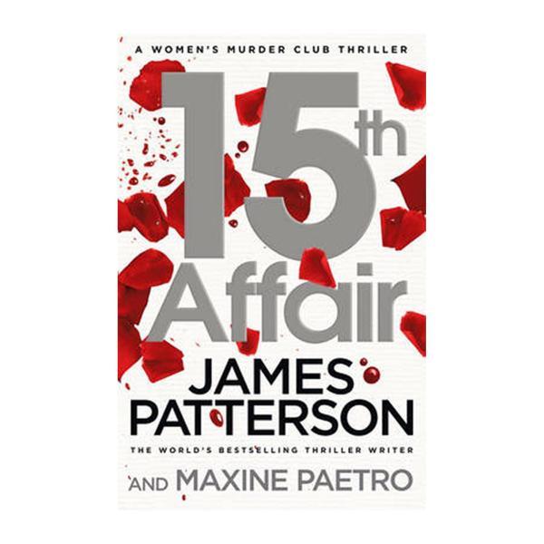 15th Affair: Womens Murder Club 15 (Paperback)