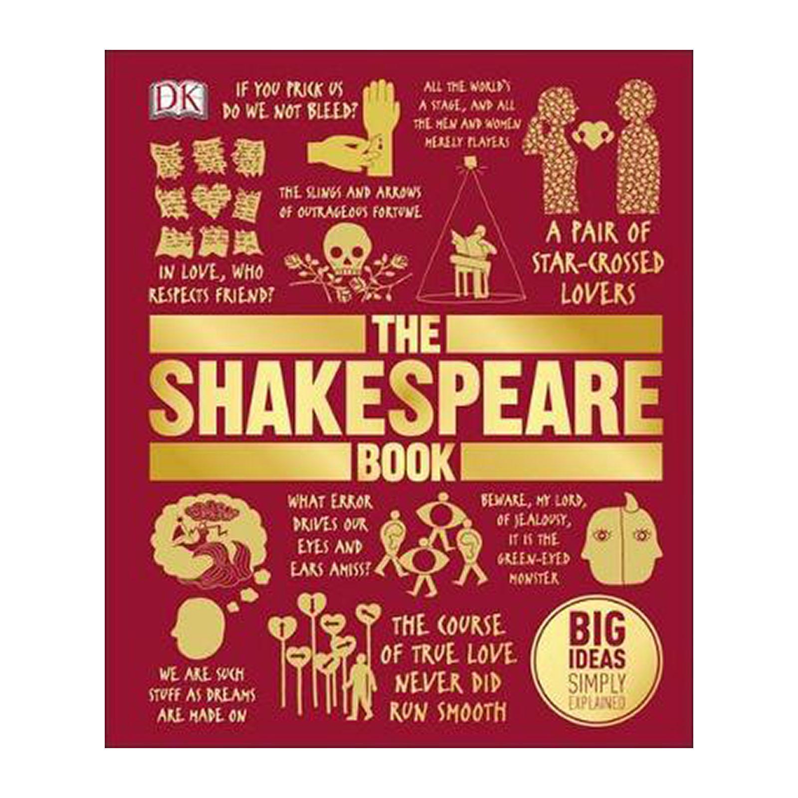 The Shakespeare Book: Big Ideas Simply Explained (Hardback)
