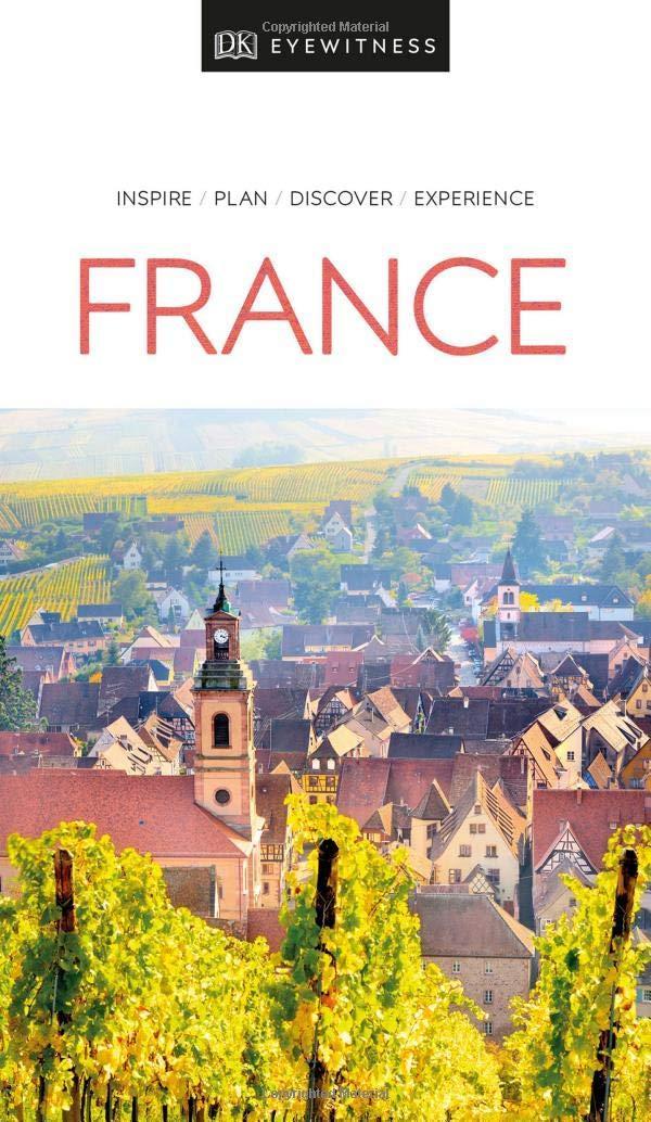 DK Eyewitness Travel Guide France by DK