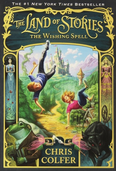 Land Of Stories 1: The Wishing Spell / English Young Adult Books / (9780316201568)