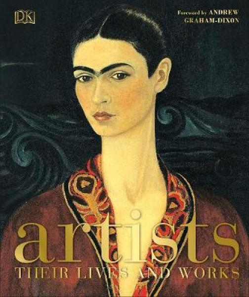 Artists: Their Lives and Works BOOKS (9780241226186)
