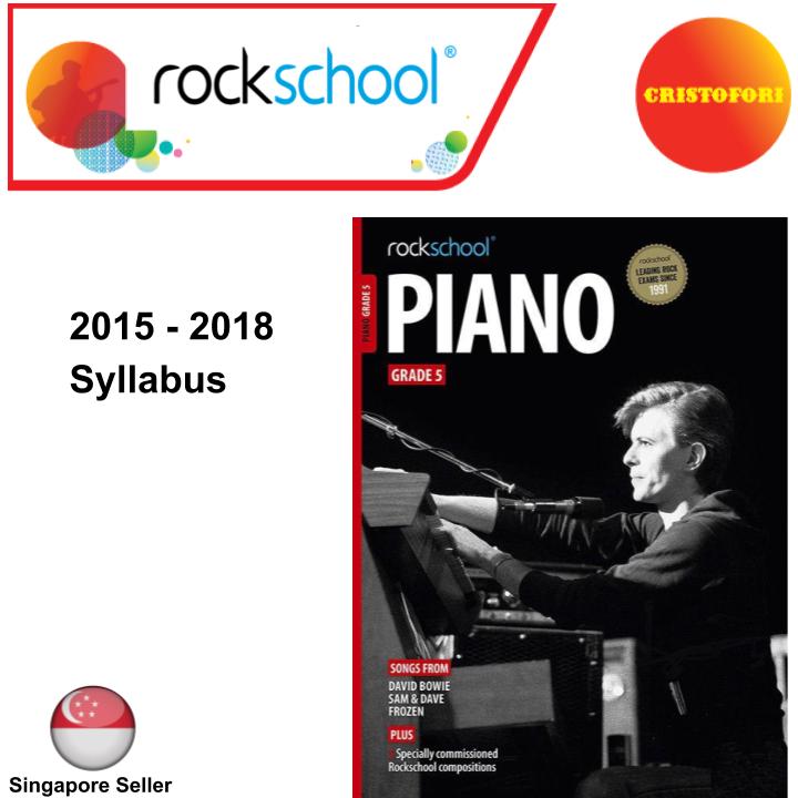 ROCKSCHOOL Piano - Grade 5 (2015 - 2018 Syllabus Book)