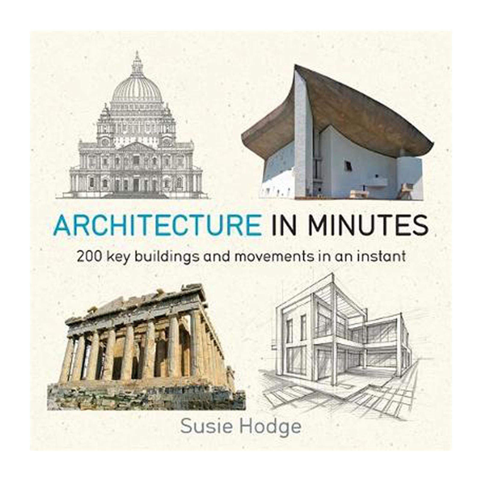Architecture In Minutes (Paperback)