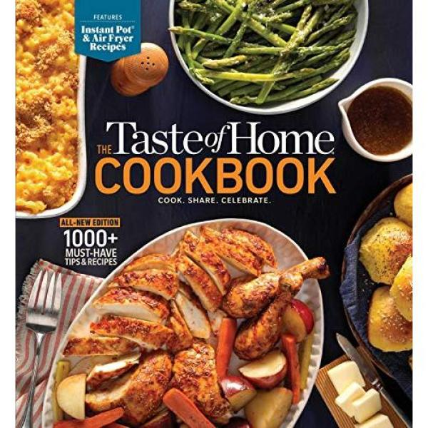 The Taste of Home Cookbook, 5th Edition: Cook. Share. Celebrate. - Ring-bound