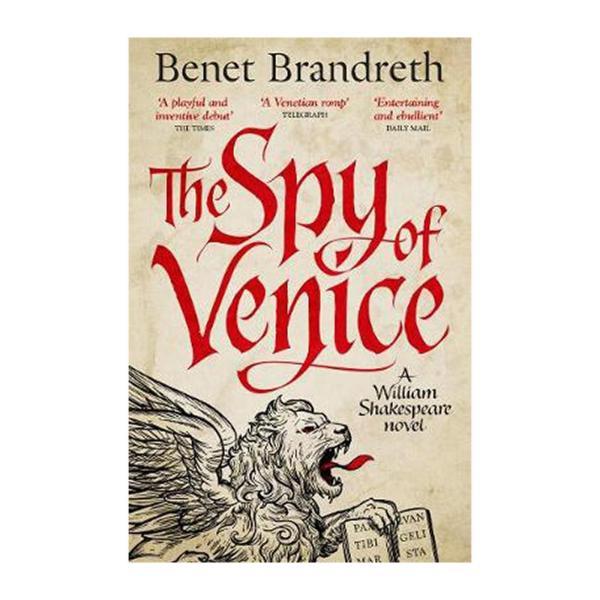 The Spy Of Venice: A William Shakespeare Novel (Paperback)