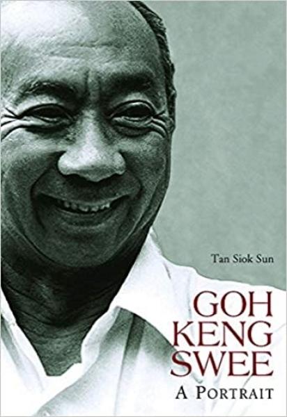 GOH KENG SWEE: A PORTRAIT