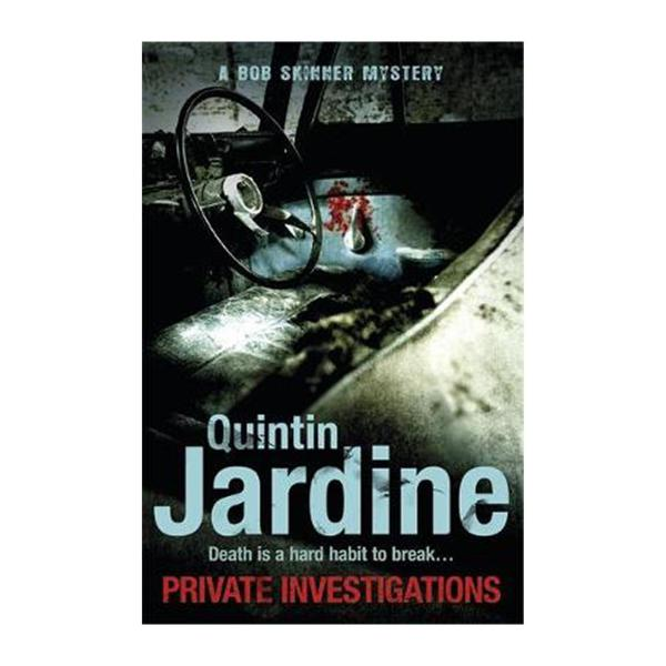 Private Investigations (Bob Skinner Series Book 26): A Gritty Edinburgh Mystery Of Crime And Murder (Paperback)