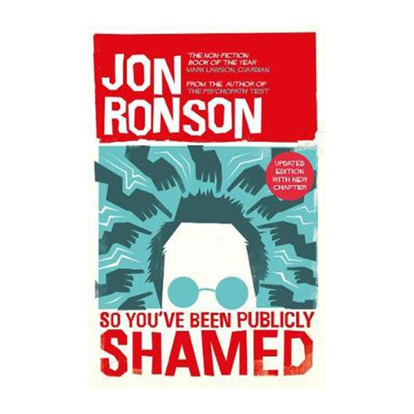 So Youve Been Publicly Shamed (Paperback)