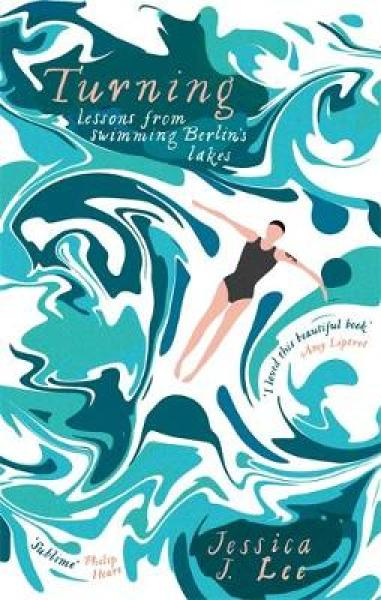 Turning: Lessons from Swimming Berlin's Lakes PB (9780349008332)