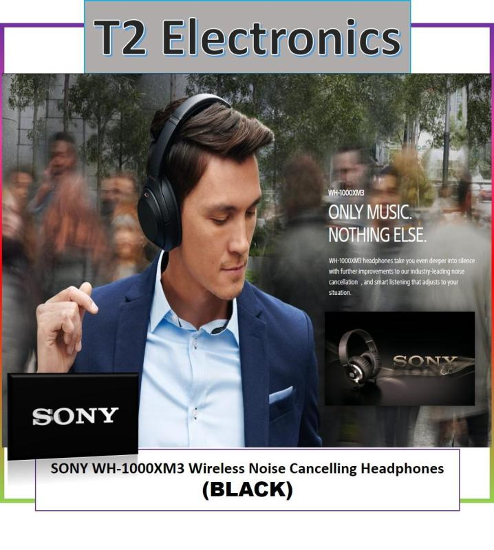 SONY WH-1000XM3 Wireless Noise Cancelling Headphones - T2 ELECTRONICS - BLACK Singapore