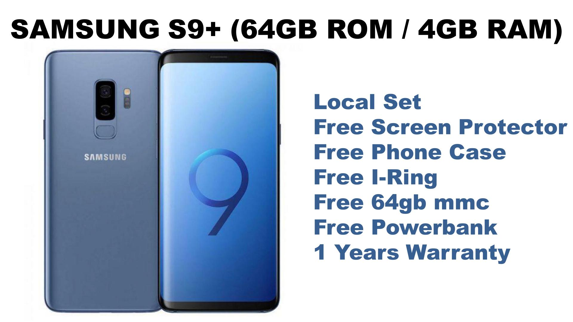 SAMSUNG S9 PLUS 64GB ( LOCAL SET WITH 1 YEAR WARRANTY ) + FREE GIFTS