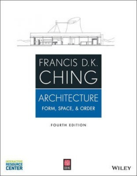 Architecture : Form, Space, and Order