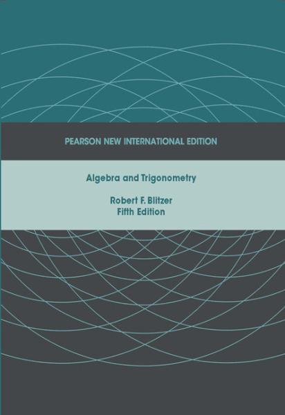 Algebra and Trigonometry: Pearson New International Edition   Edition 5   9781292022543   Paperback