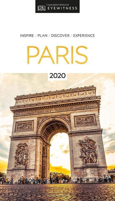 DK Eyewitness Travel Guide Paris: 2020 by DK