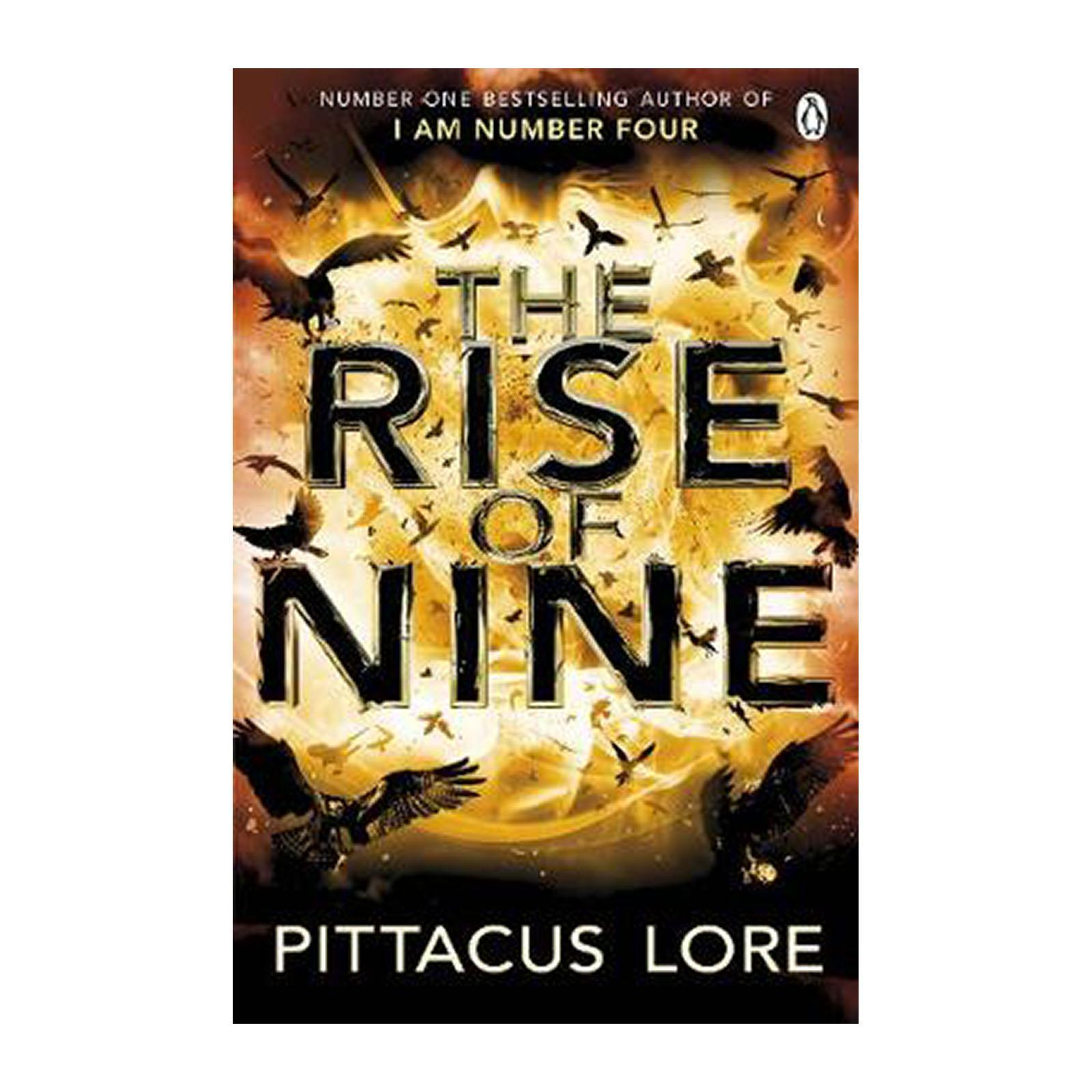 The Rise Of Nine: Lorien Legacies Book 3 (Paperback)
