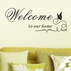 Cheapest Cool Welcome To Our Home Remarkable Vinyl Room Art Decal Wall Stickers Intl