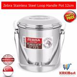 Sale Zebra Stainless Steel Loop Handle Pot 12Cm