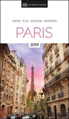 Dk Eyewitness Paris: 2019