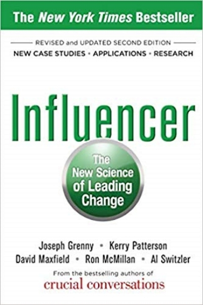 Influencer: The New Science of Leading Change, (Second Edition)