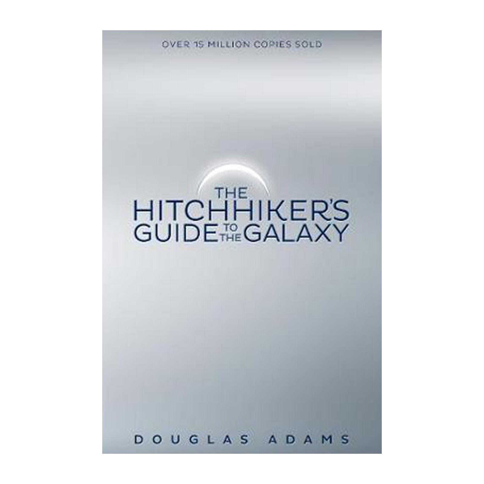 The Hitchhikers Guide To The Galaxy (Paperback)