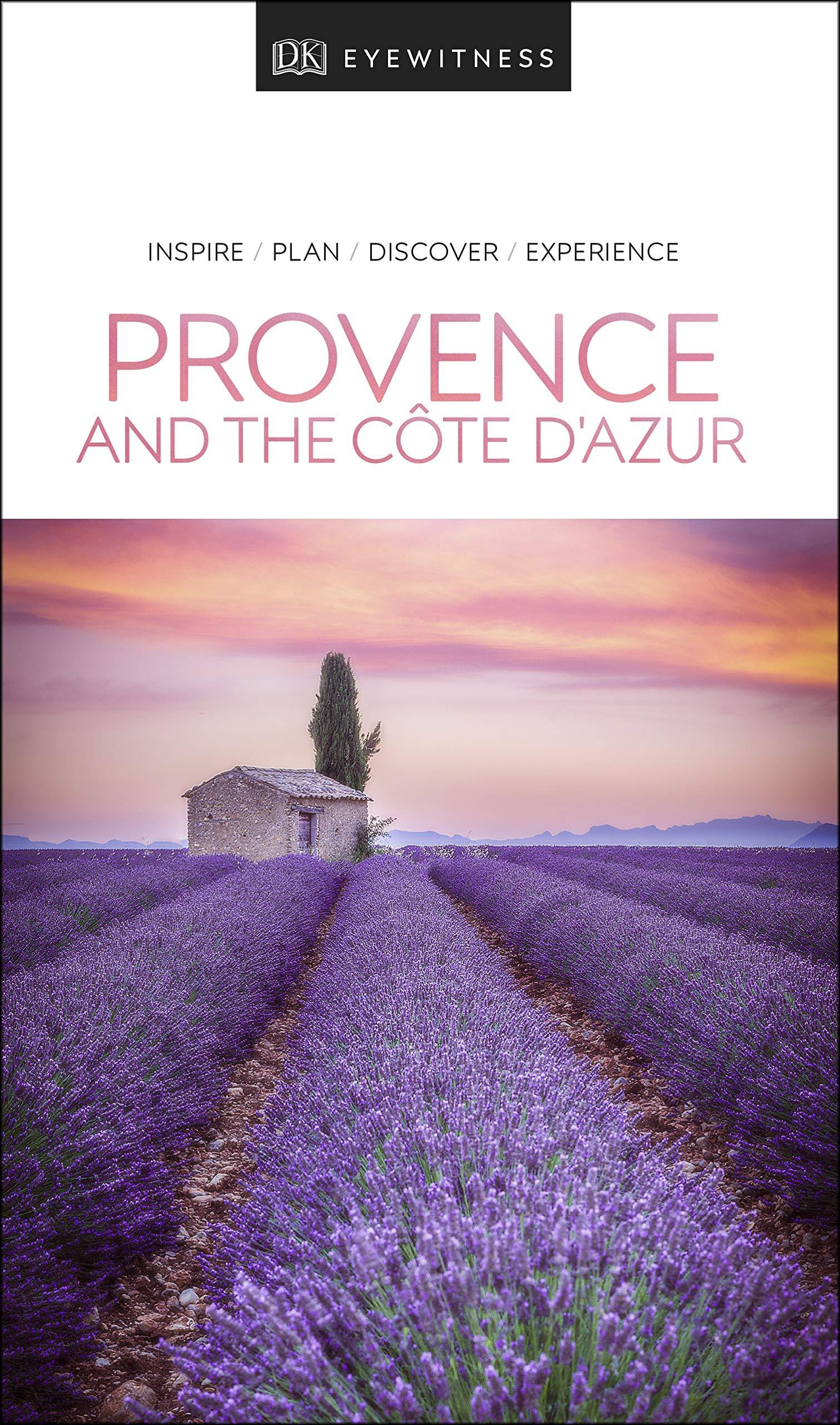 DK Eyewitness Travel Guide Provence and the Cote d Azur by DK Eyewitness Travel