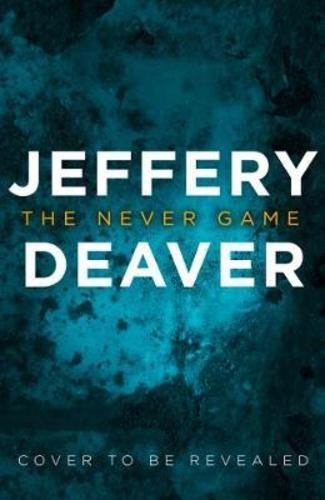 The Never Game : The Gripping New Thriller from the No.1 Bestselling Author