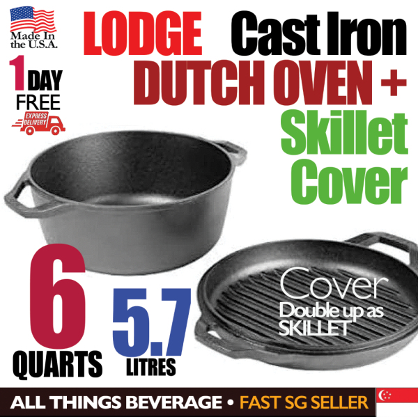 Lodge 6 Quarts Double Dutch Oven + Skillet Cover - 1 Day FREE Delivery Singapore