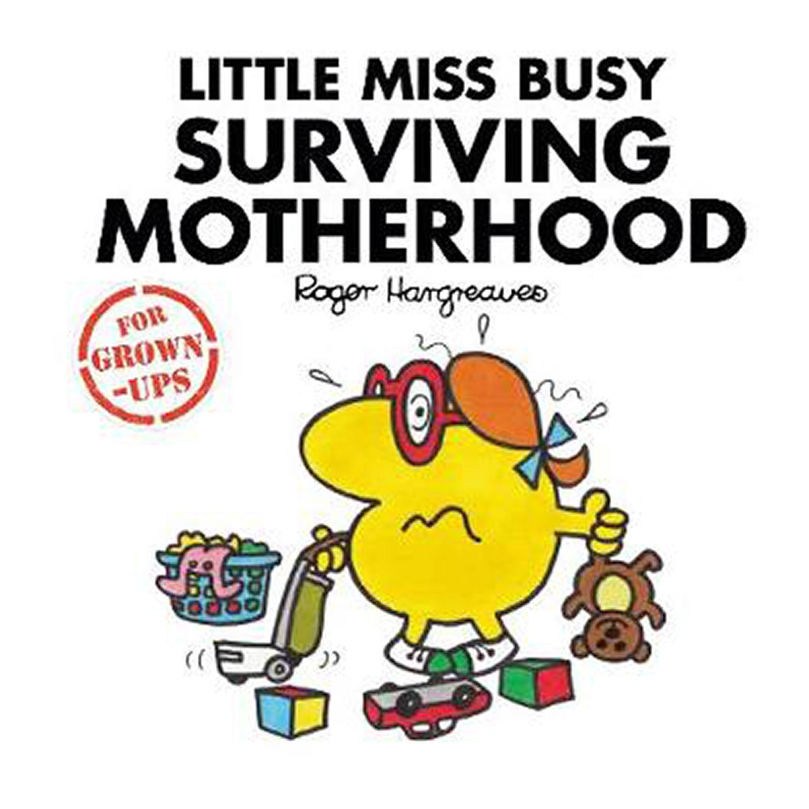 Little Miss Busy Surviving Motherhood (Hardcover)