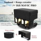 Discounted Signal Booster Antenna Range Extender Sun Hood Sunshade Cover For Dji Mavic Pro Intl