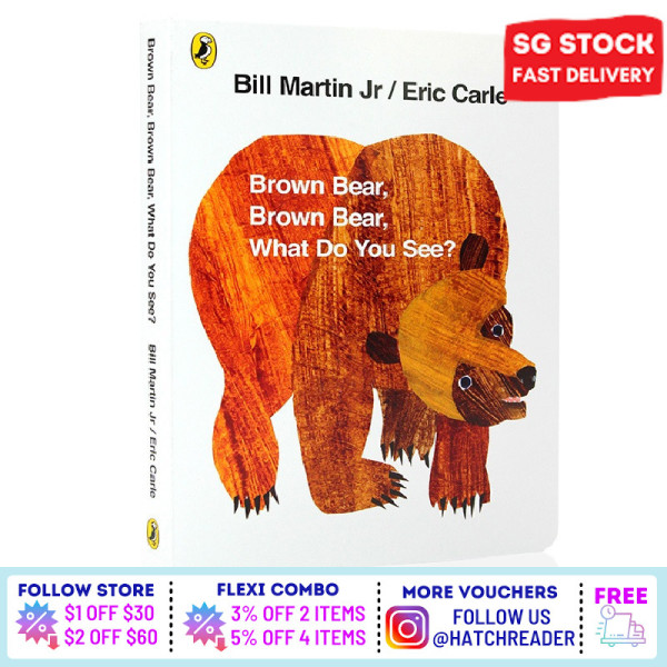 [SG Stock] Brown Bear, Brown Bear, What Do You See? Eric Carle English Story book for children child kids baby 0 1 2 3 4 5 6 years old learning sensory play flash card picture