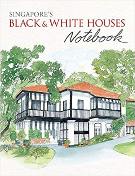 SingaporeS Black and White Houses Notebook (Hardcover)