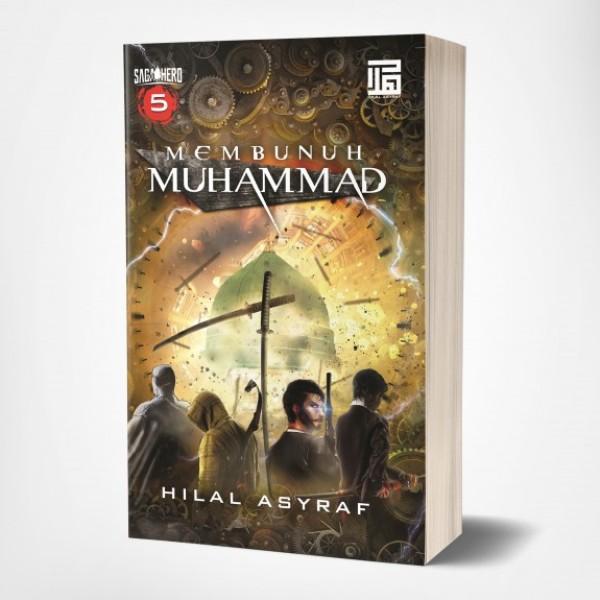 Novel MEMBUNUH MUHAMMAD by Hilal Asyraf