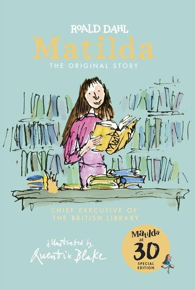 [Roald Dahl] Matilda at 30: Chief Executive of the British Library