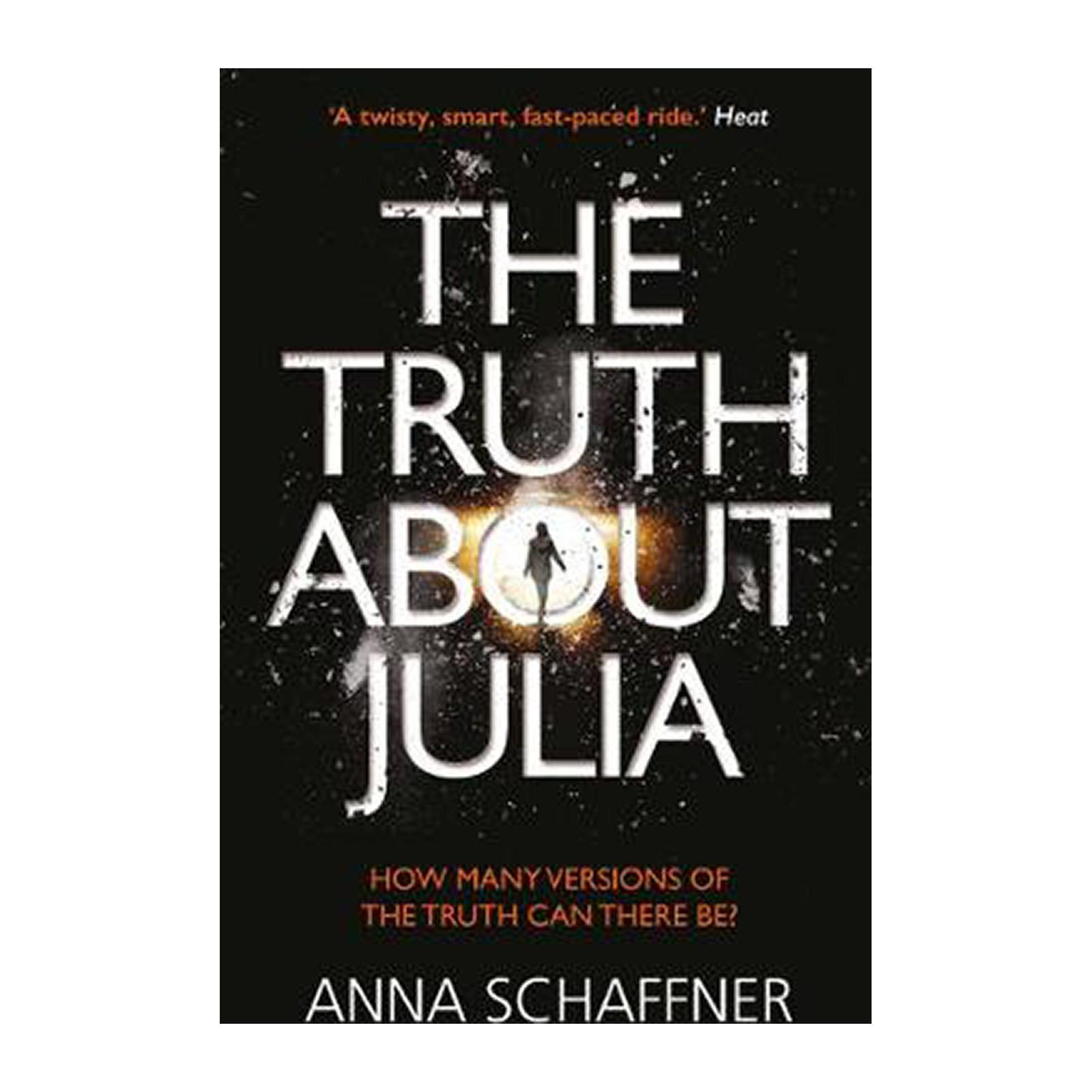 The Truth About Julia: A Chillingly Timely Thriller (Paperback)