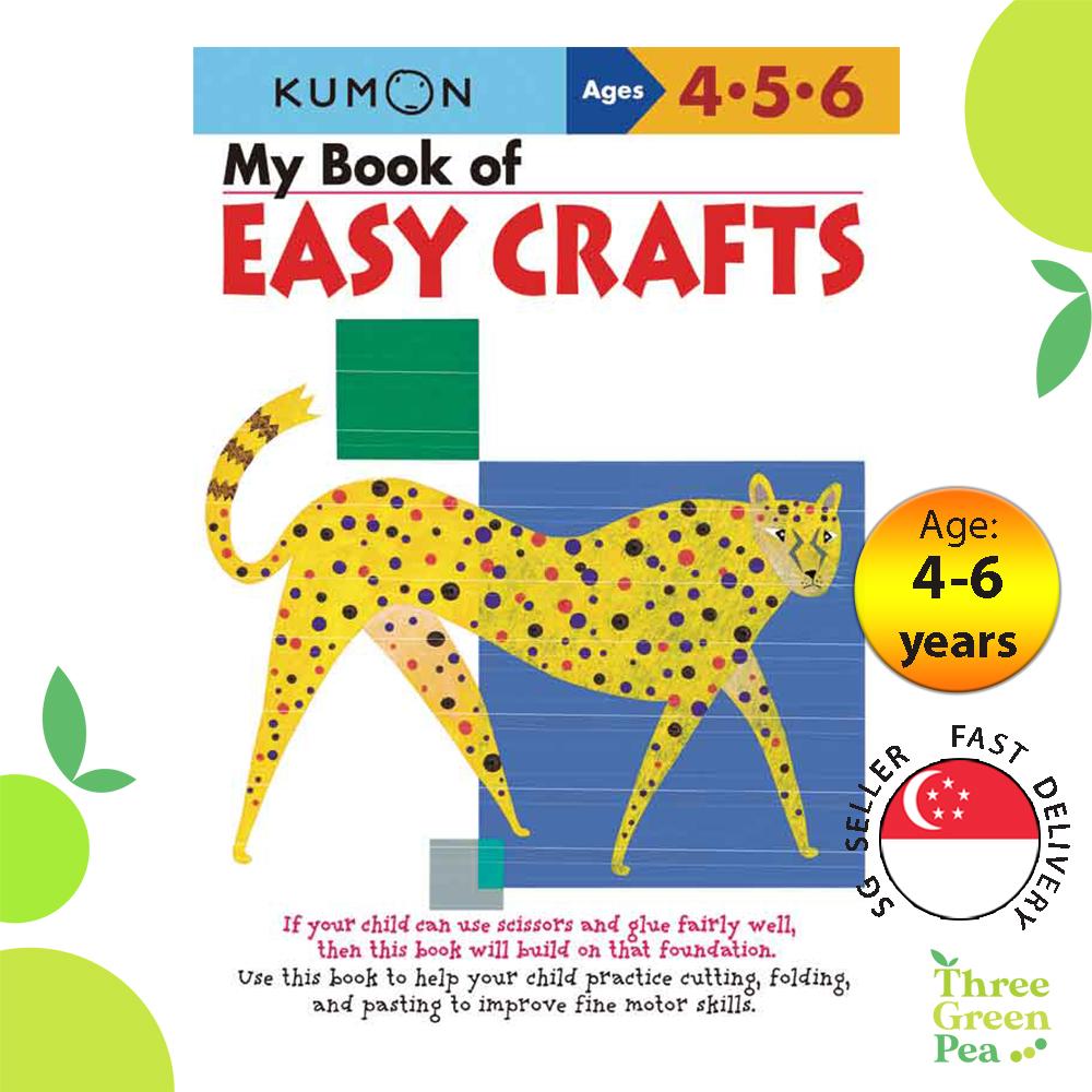 Kumon Basic Skills Workbooks - My Book of My Book of Easy Crafts