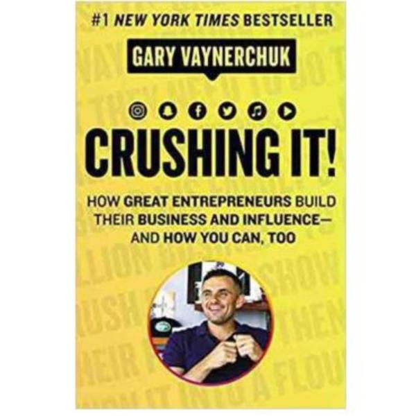 Crushing It!: How Great Entrepreneurs Build Their Business and Influence‑and eBook by Gary Vaynerchuk