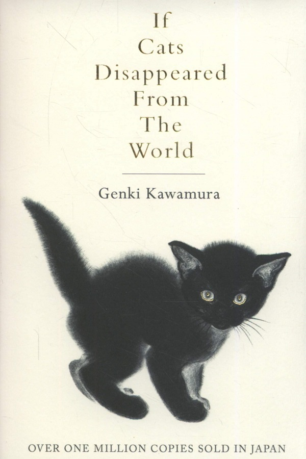 If Cats Disappeared From The World / English Fiction Books / (9781509889174).