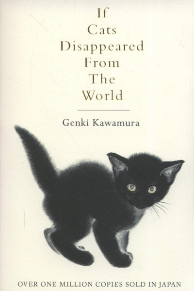 If Cats Disappeared From The World / English Fiction Books / (9781509889174)