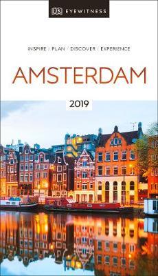 Dk Eyewitness Amsterdam: 2019