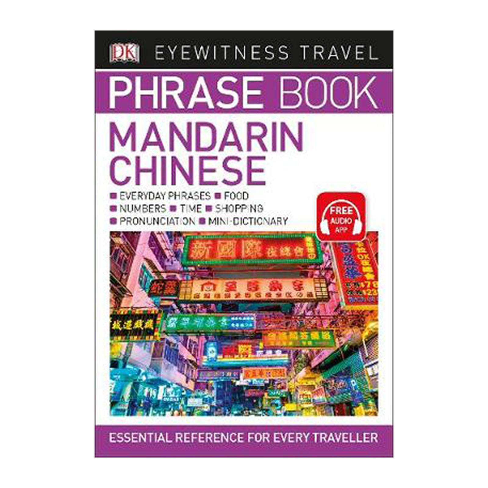 Eyewitness Travel Phrase Book Mandarin Chinese: Essential Reference For Every Traveller (Paperback)