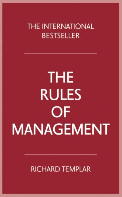The Rules of Management (Author: Richard Templar; ISBN: 9781292088006)