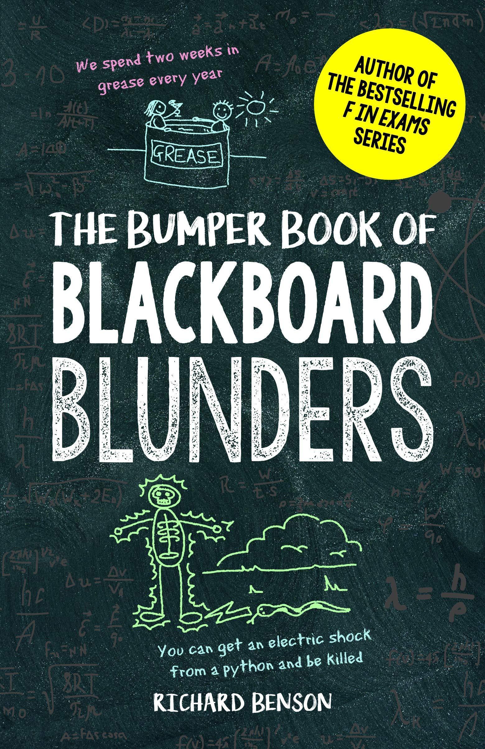 The Bumper Book of Blackboard Blunders : Spelling Slip-Ups and Homework Howlers