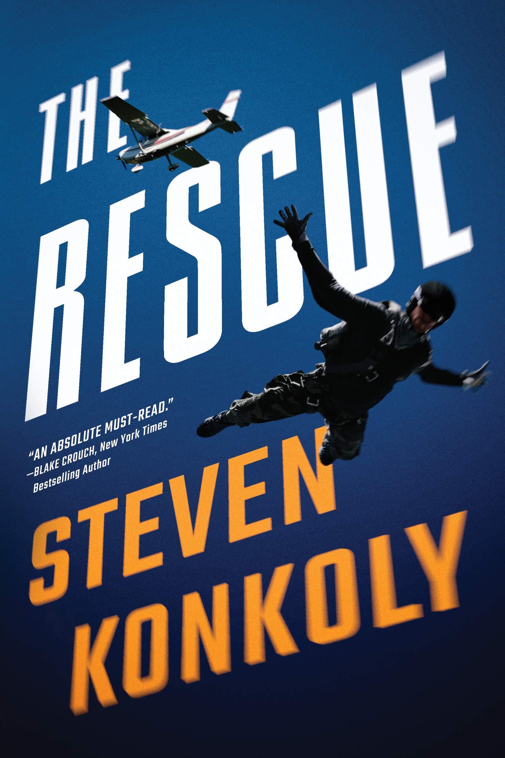 The Rescue (Ryan Decker) by  Steven Konkoly