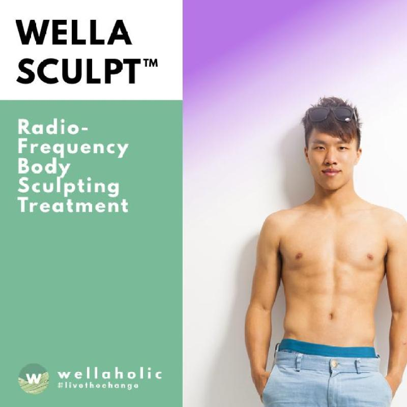 Buy WellaSculpt™ Radio Frequency (RF) Body Sculpting Treatment (3 month Unlimited) (5 sessions per month) Singapore