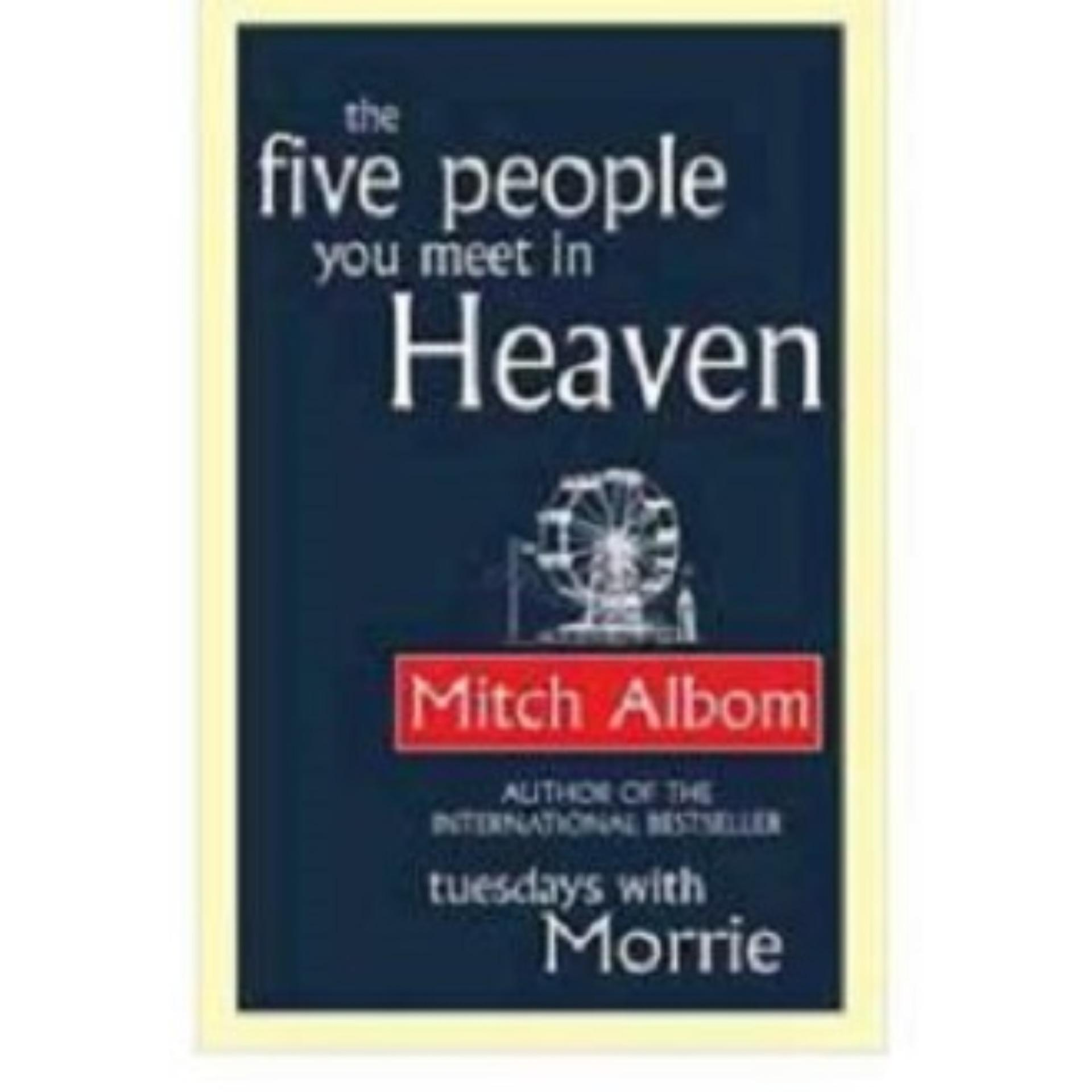The Five People You Meet in Heaven Novel by Mitch Albom ( 5 people in heaven)(fast email)